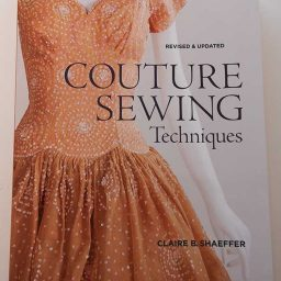 Couture Sewing Techniques:Revised & Updated - Claire Shaeffer