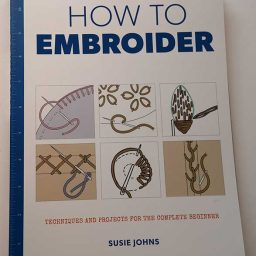How to Embroider - Susie Johns (Large Format)