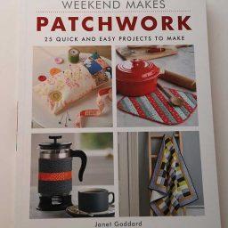 Weekend Makes: Patchwork - Janet Goddard