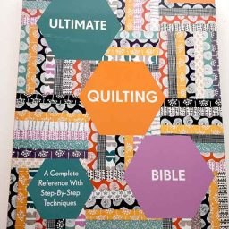 Ultimate Quilting Bible, Mary Clayton